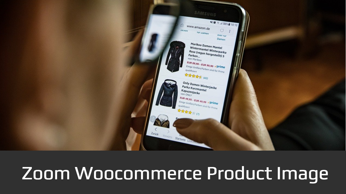 How To Zoom Woocommerce Product Image