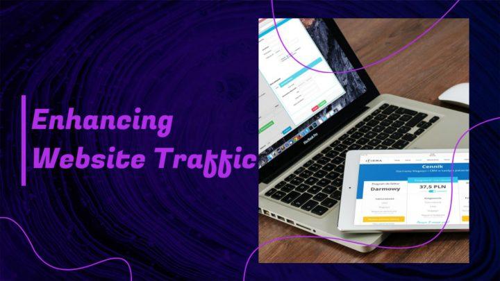 enhancing website traffic
